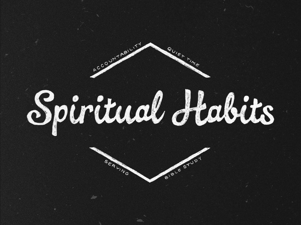 Image represents the spiritual habits text in a black background
