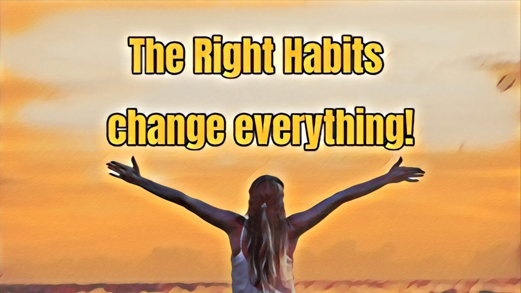 Image Represents the concept of habits change everything